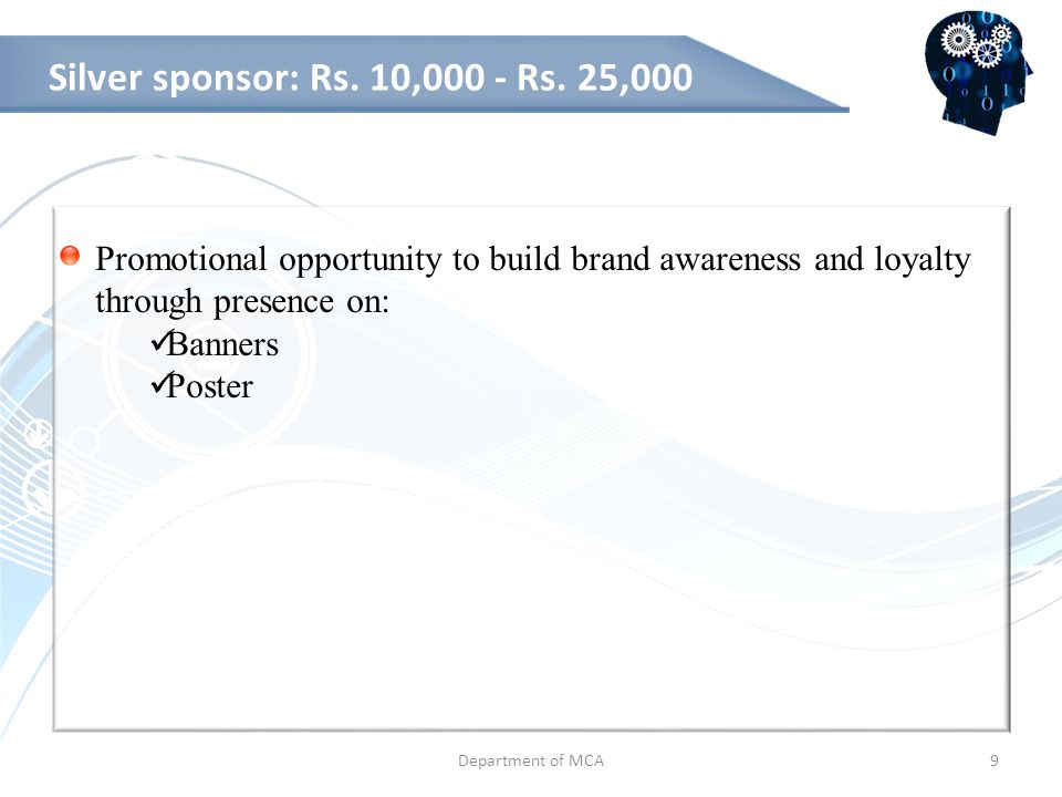 Department of MCA10 Bronze sponsor: Rs.5000 - Rs.