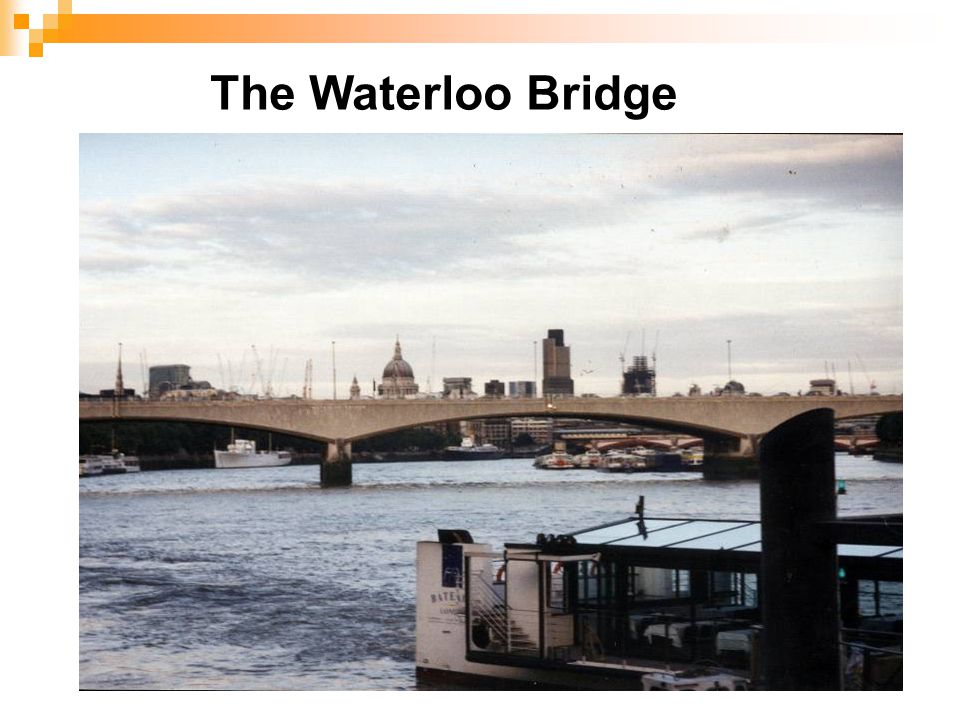 The Waterloo Bridge