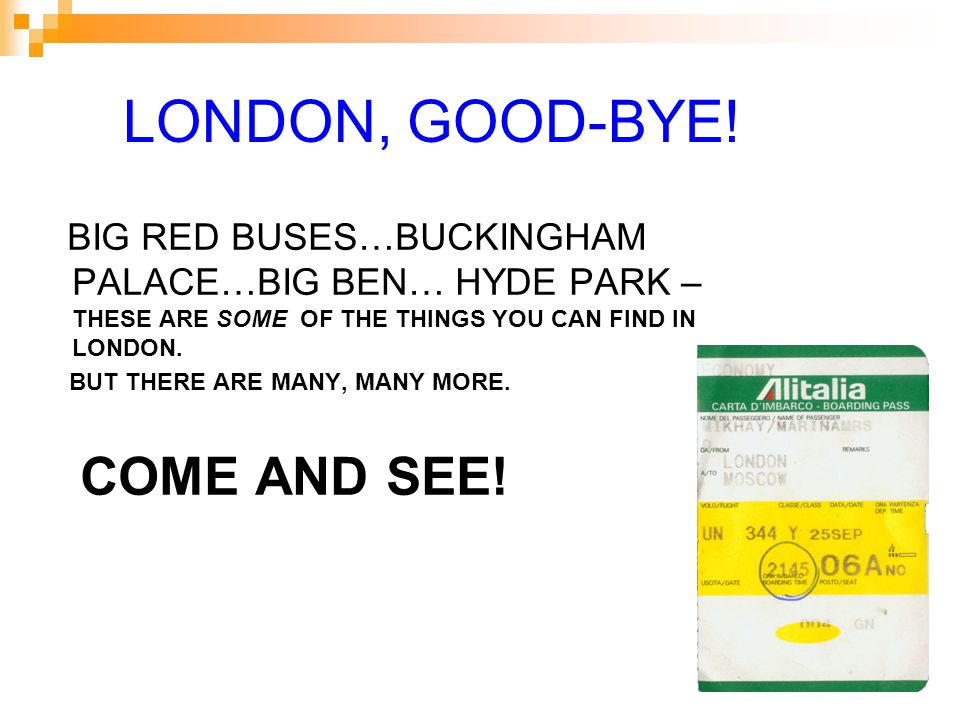 LONDON, GOOD-BYE.