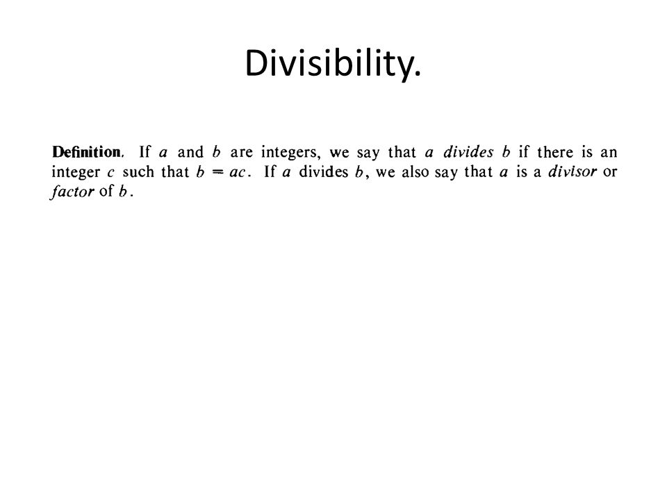 Divisibility.