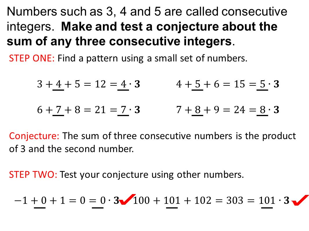 Numbers such as 3, 4 and 5 are called consecutive integers.