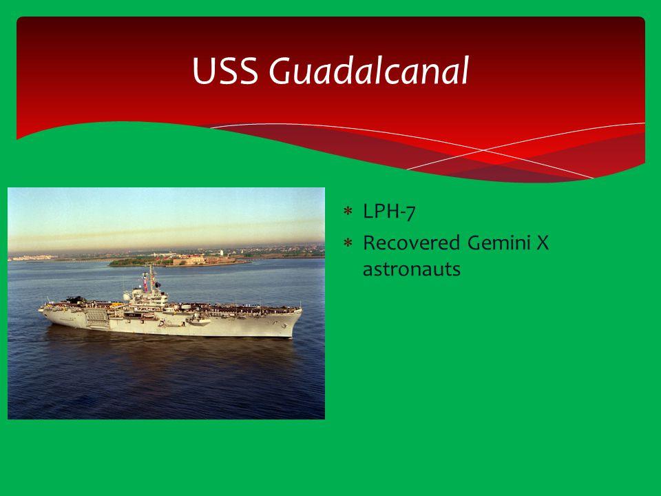 USS Guadalcanal  LPH-7  Recovered Gemini X astronauts