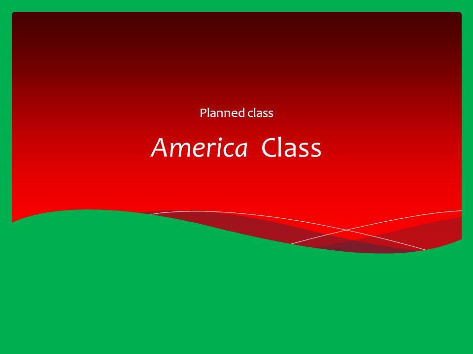 America Class Planned class