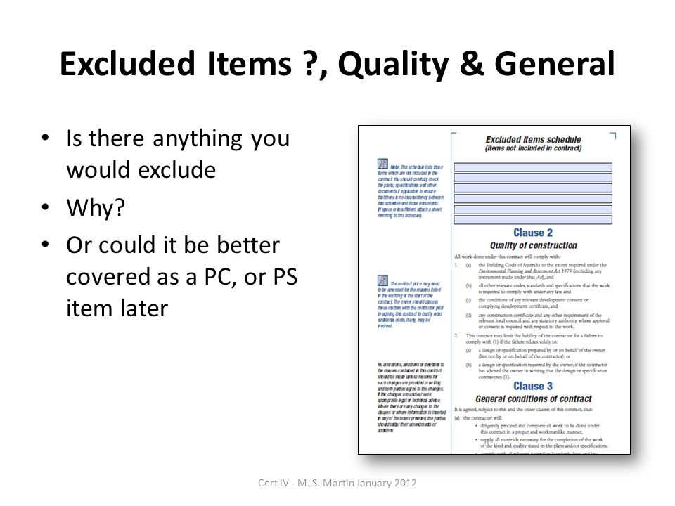 Excluded Items ?, Quality & General Is there anything you would exclude Why.
