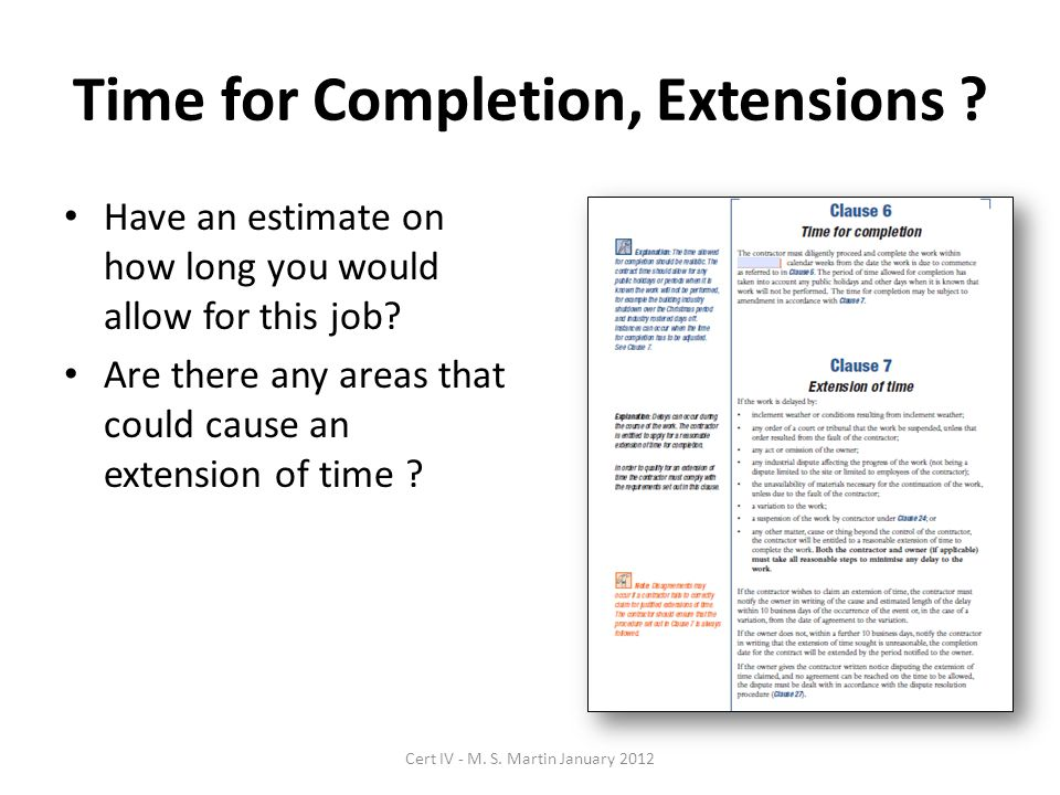Time for Completion, Extensions . Have an estimate on how long you would allow for this job.