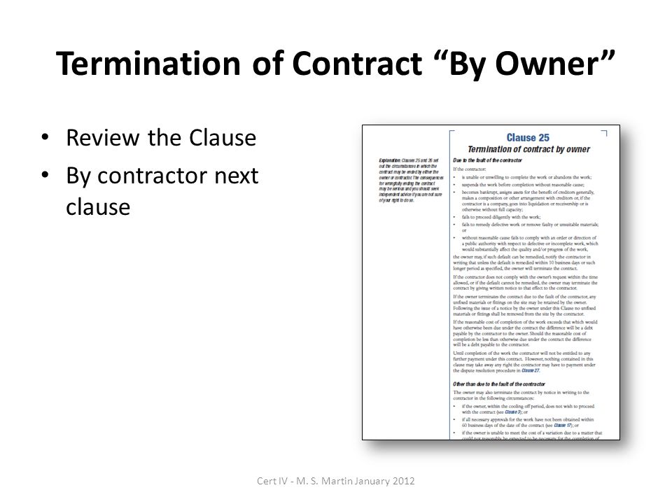 Termination of Contract By Owner Review the Clause By contractor next clause Cert IV - M.