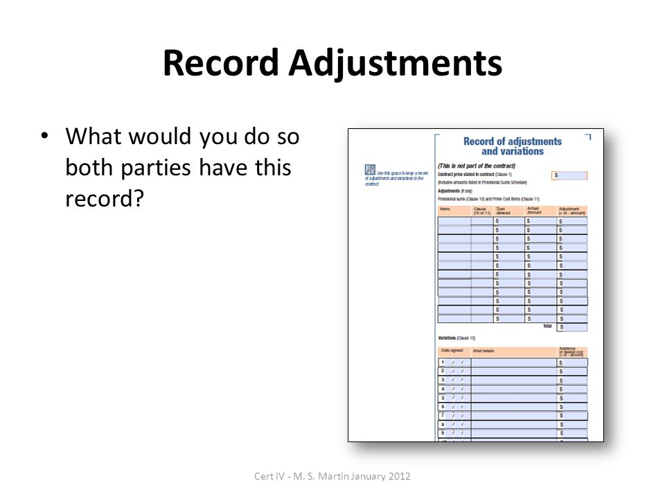 Record Adjustments What would you do so both parties have this record.