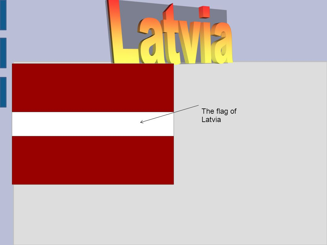 The flag of Latvia