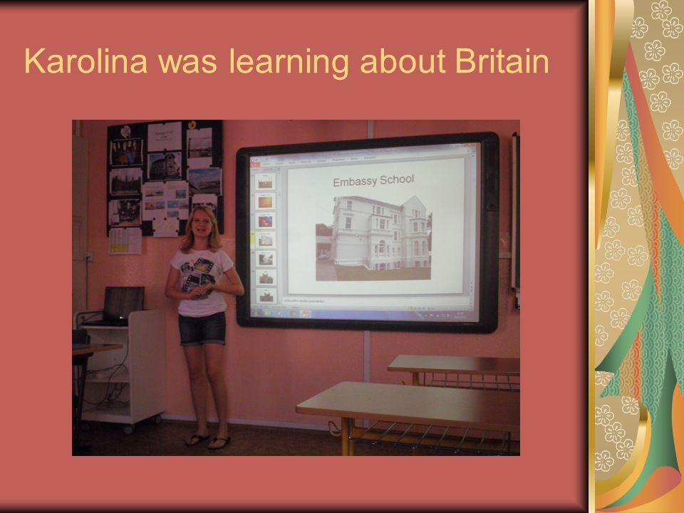 Karolina was learning about Britain