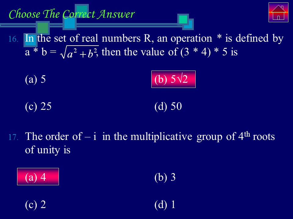 Choose The Correct Answer 16.