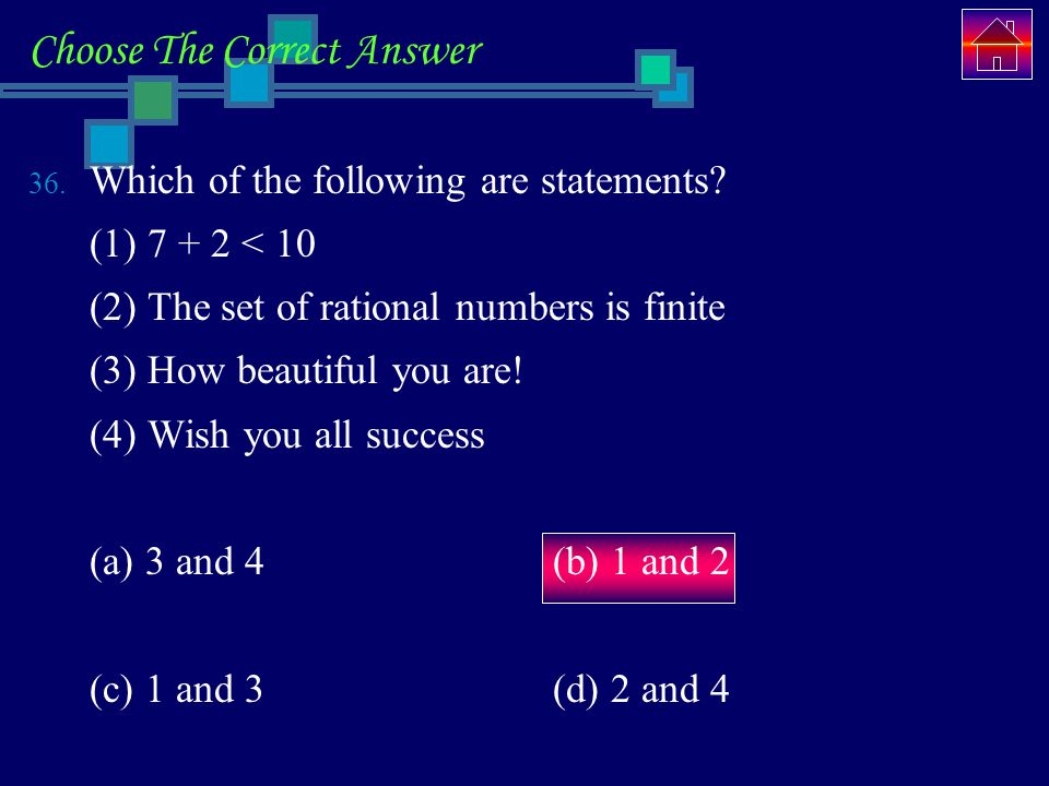 Choose The Correct Answer 36.Which of the following are statements.