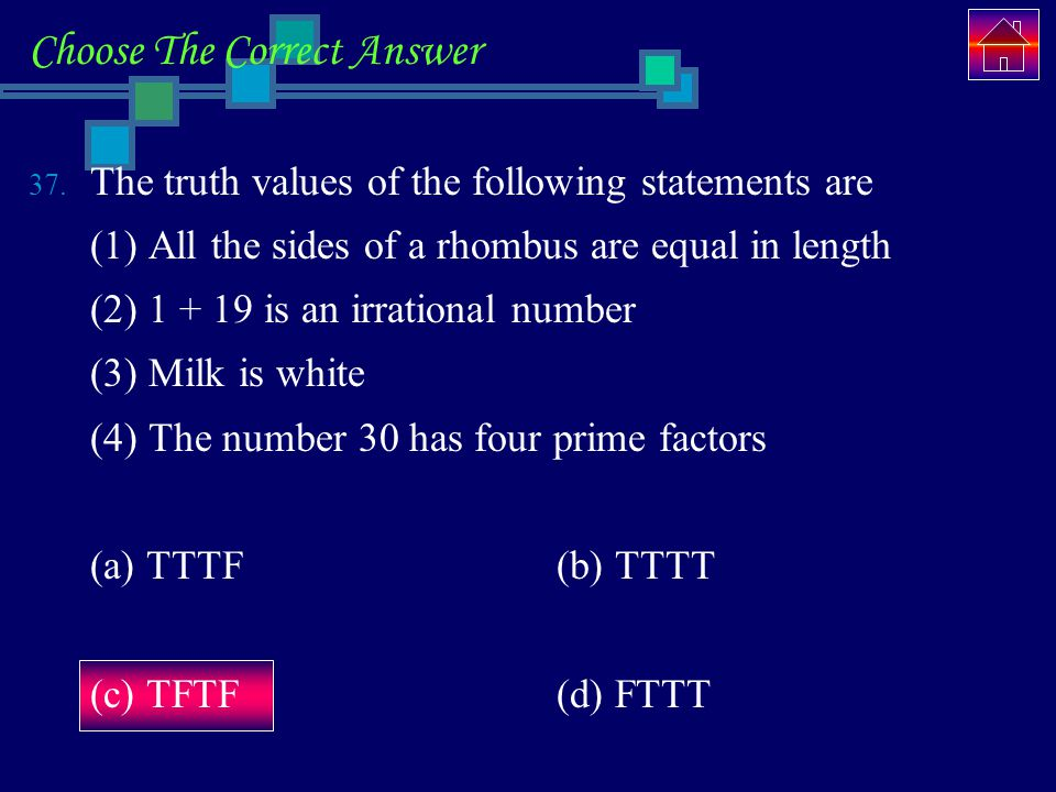 Choose The Correct Answer 37.