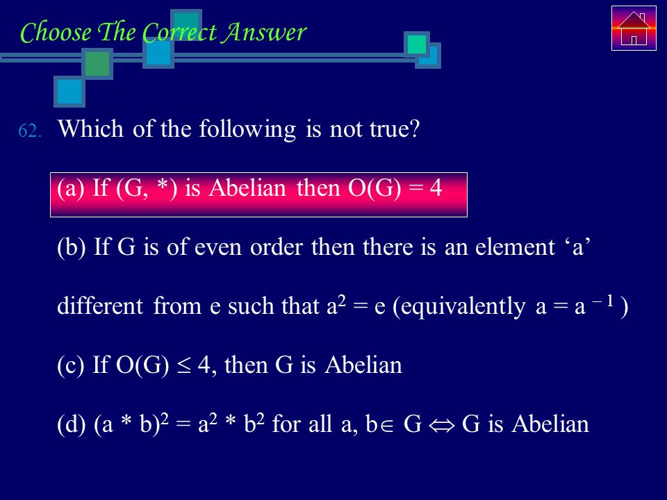 Choose The Correct Answer 62.Which of the following is not true.