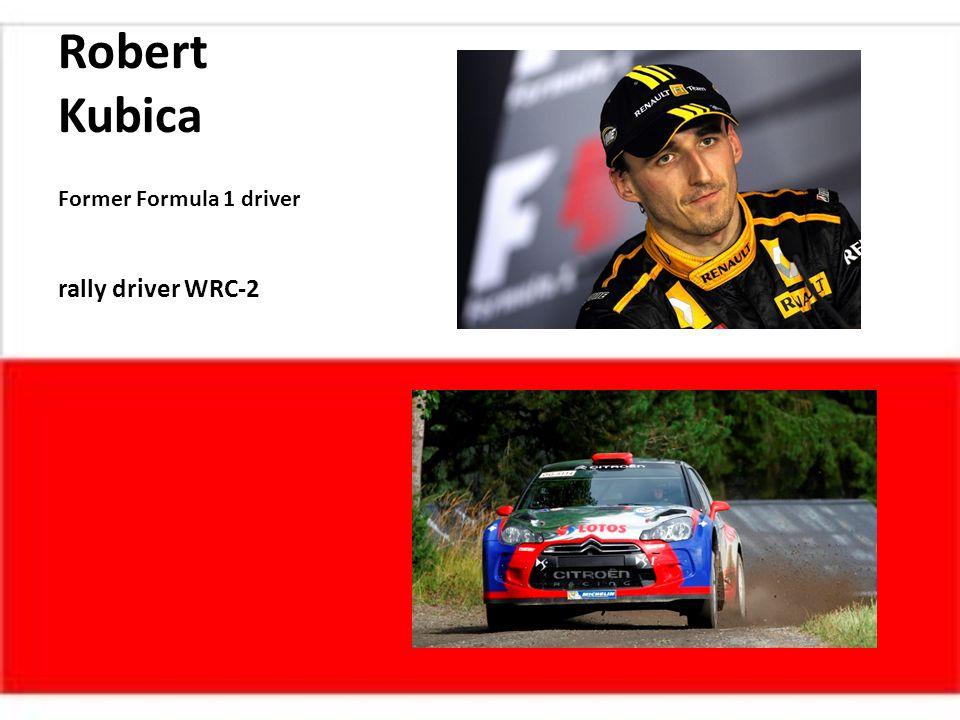 Robert Kubica Former Formula 1 driver rally driver WRC-2