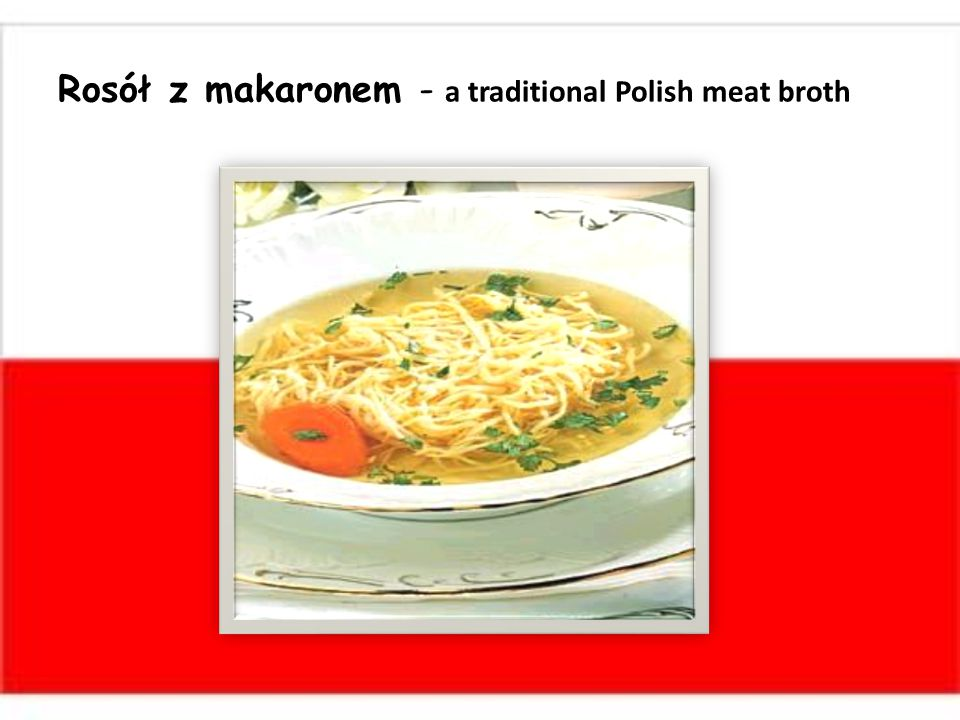 Rosół z makaronem - a traditional Polish meat broth