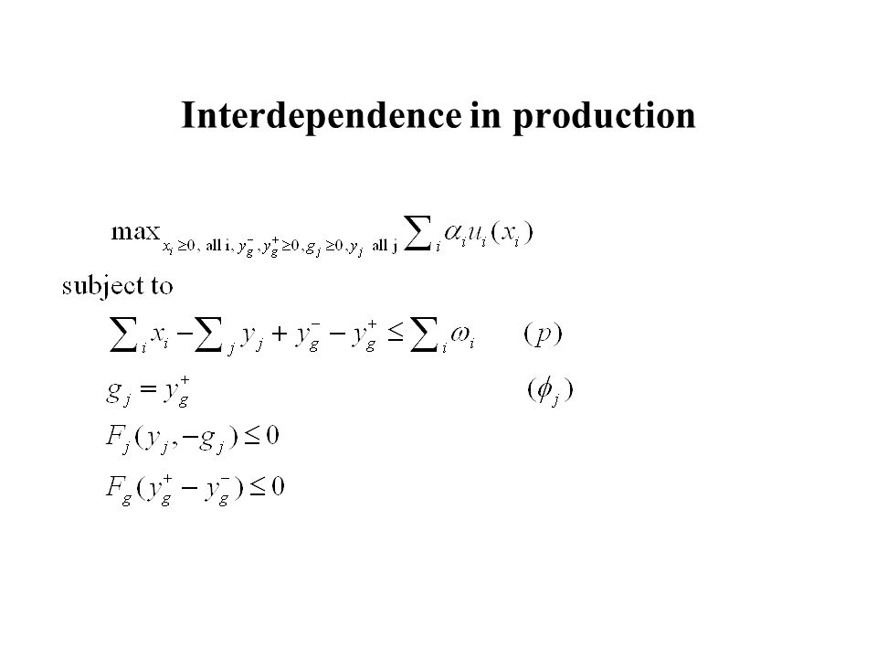 Interdependence in production