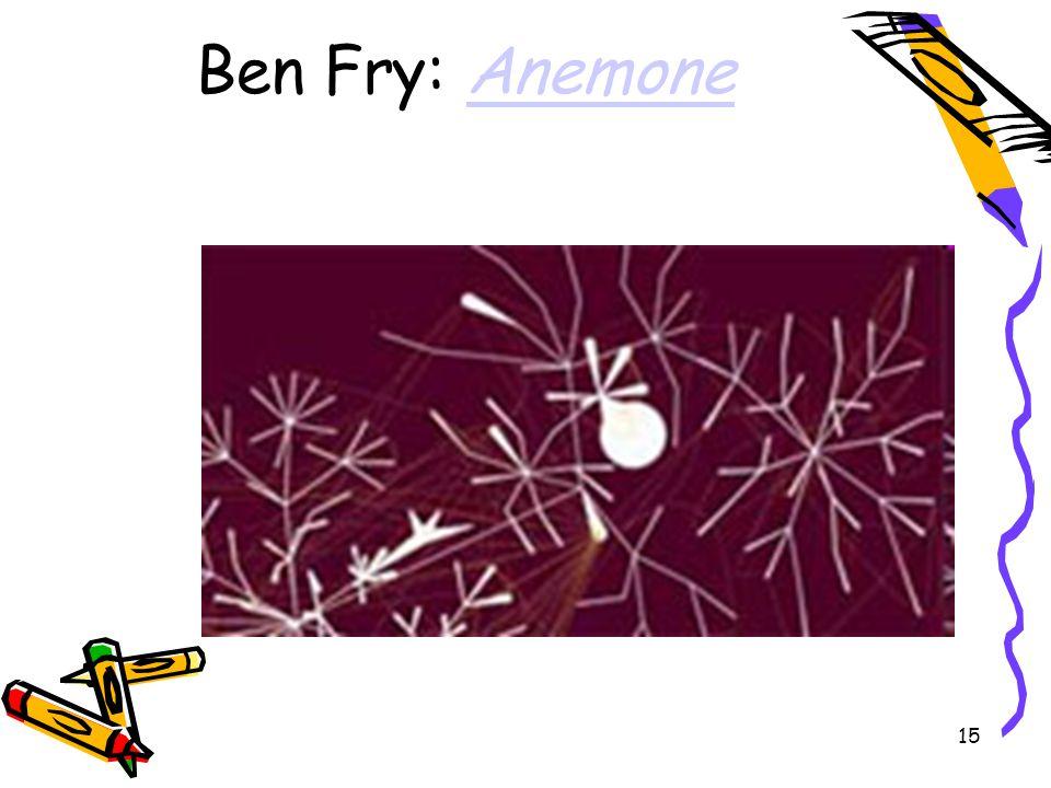 15 Ben Fry: AnemoneAnemone