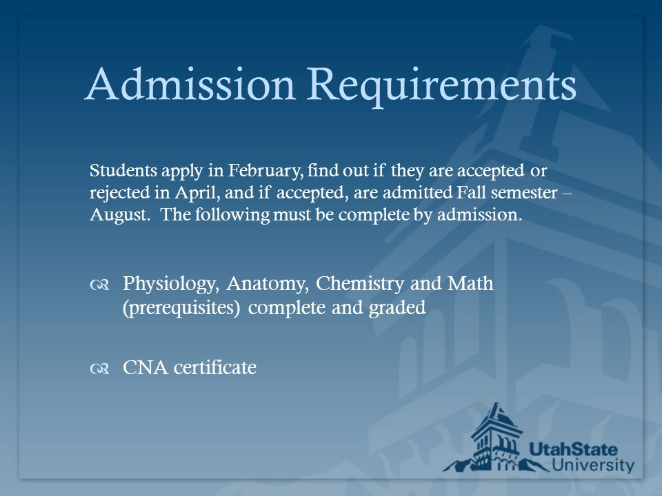 Admission Requirements Students apply in February, find out if they are accepted or rejected in April, and if accepted, are admitted Fall semester – A