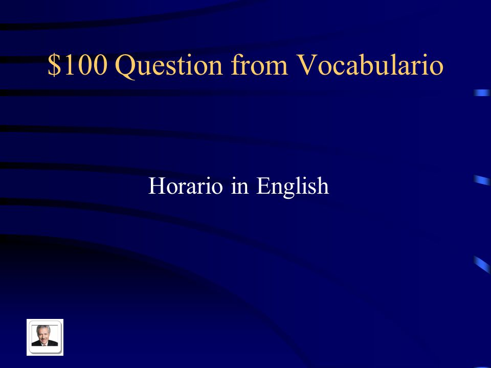 Jeopardy Vocabulario Subject Pronouns AR Verbs Mas Vocabulario Pot Luck Q $100 Q $200 Q $300 Q $400 Q $500 Q $100 Q $200 Q $300 Q $400 Q $500 Final Jeopardy
