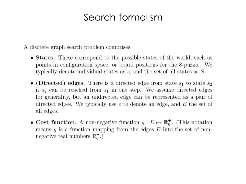 Search formalism