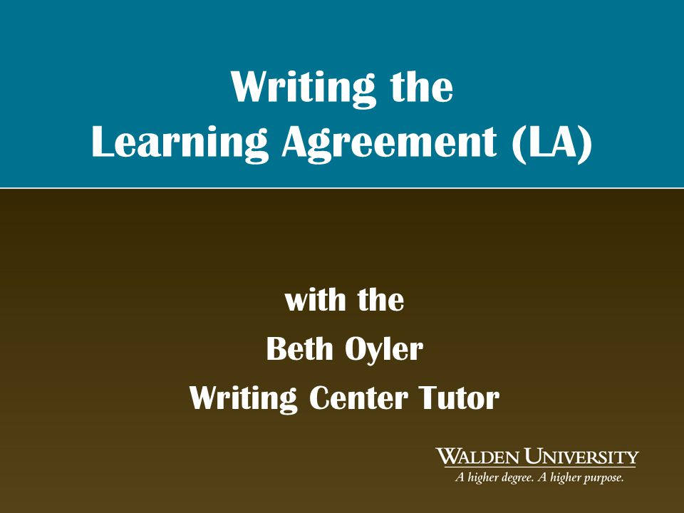 Writing the Learning Agreement (LA) with the Beth Oyler Writing Center Tutor