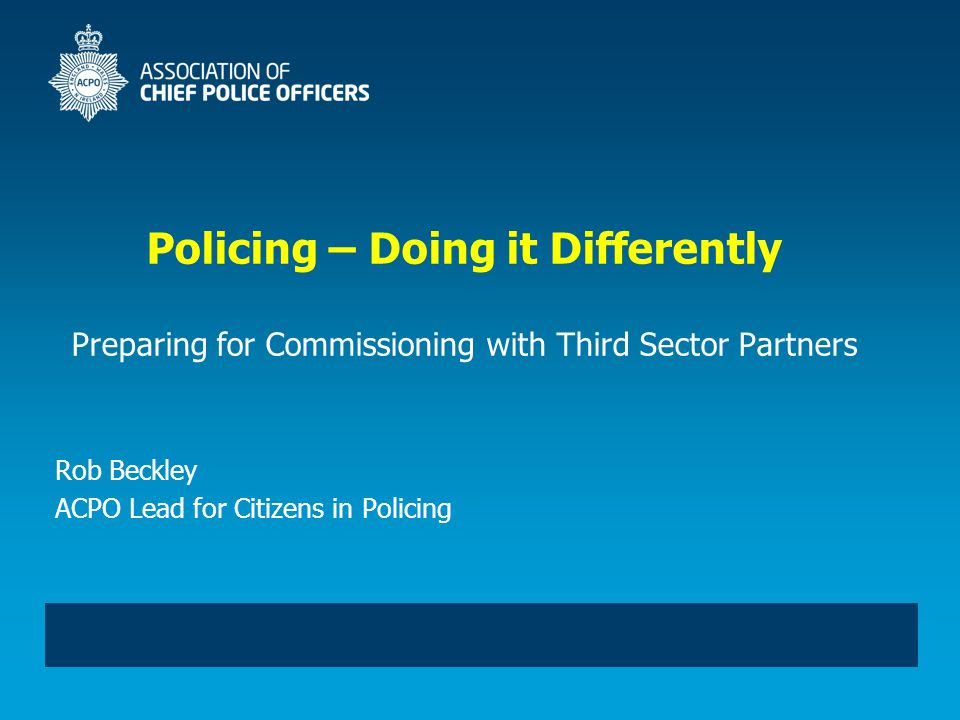 Leading Change in Policing Conference: 22 – 24 May 2012 2