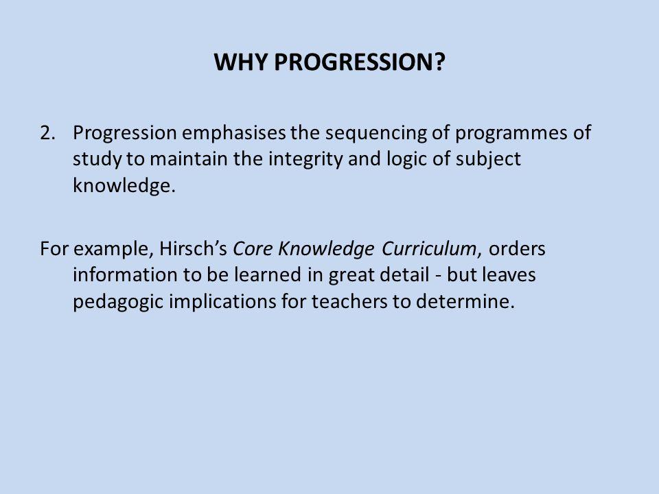 WHY PROGRESSION.