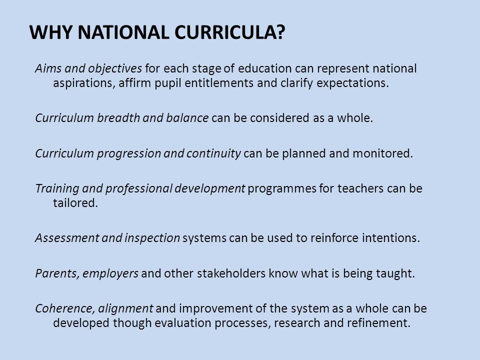 WHY NATIONAL CURRICULA.