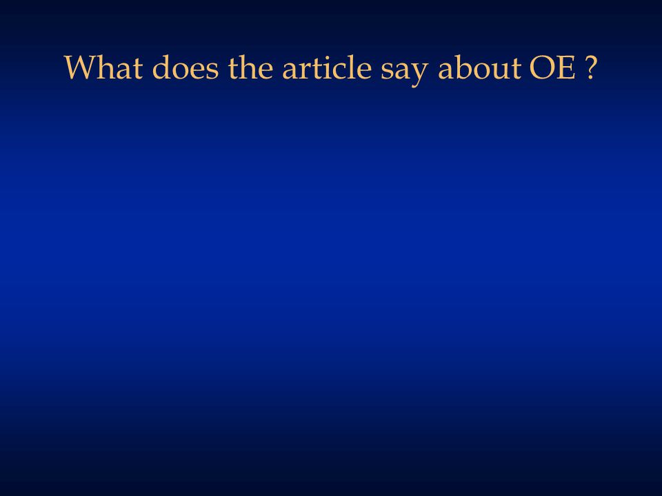 What does the article say about OE ?