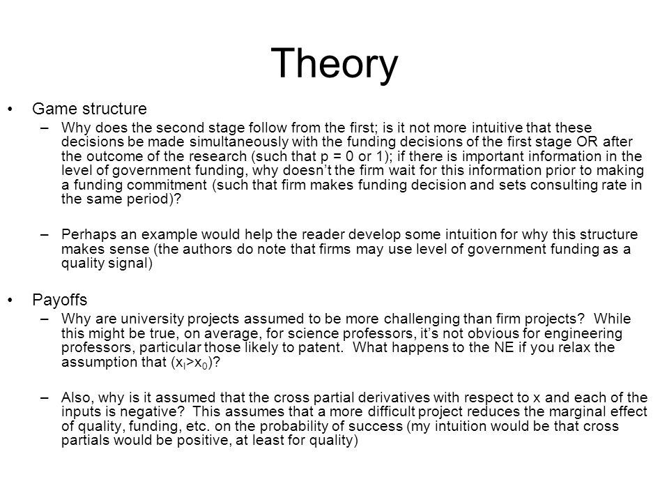 Data Sample construction – inventors that have not applied for a patent are thrown out –The theoretical model revolves around utility from 1) reputation and 2) income; faculty that focus on publishing are allocating resources towards reputation; why not use data for all inventors (dep var: industry patent = 1, 0 otherwise); or consider a 2-stage estimation.