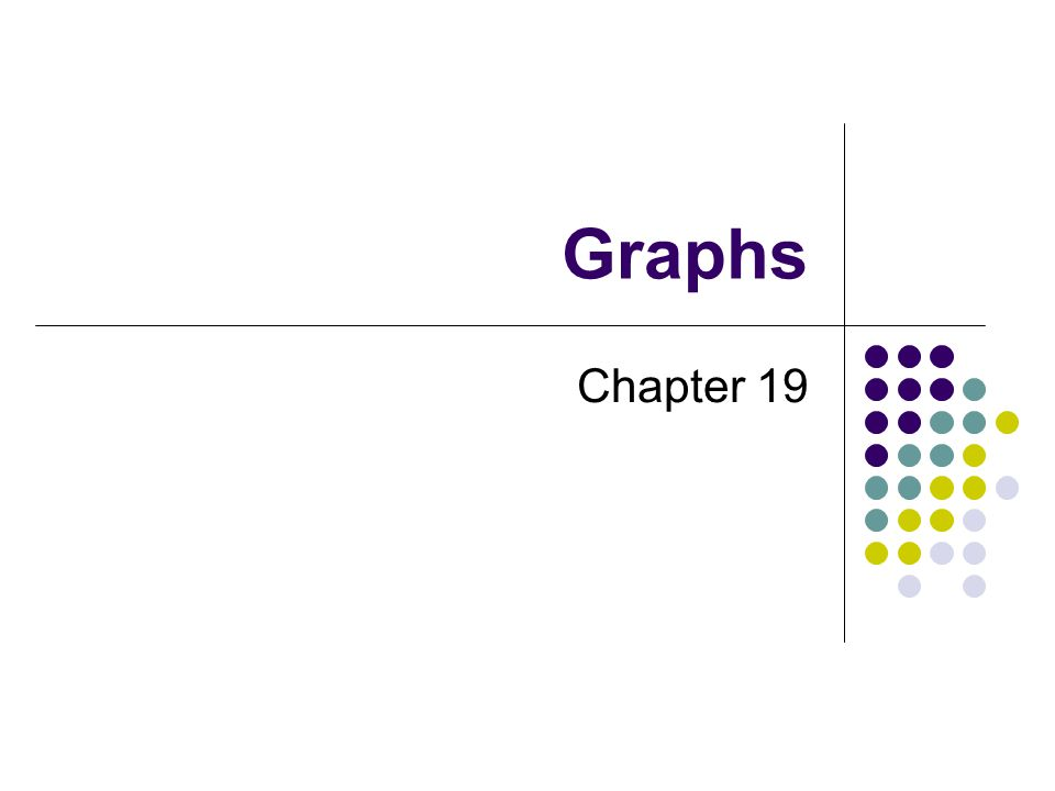 Graphs Chapter 19