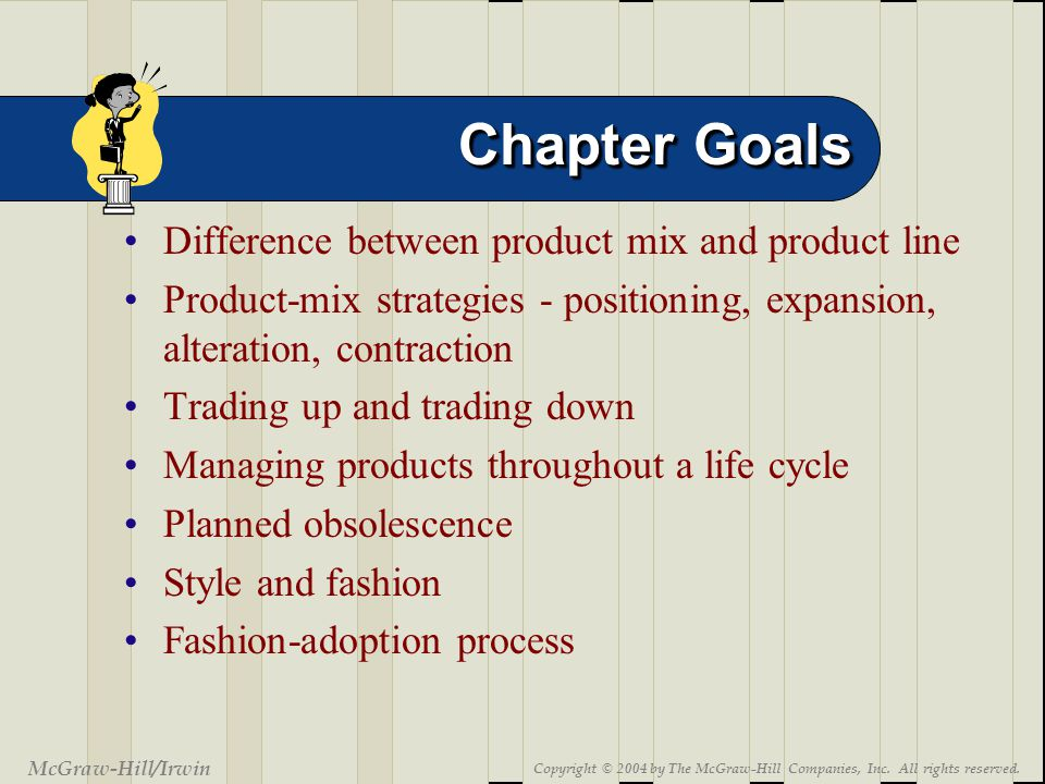 9-3 Chapter Goals McGraw-Hill/Irwin Copyright © 2004 by The McGraw-Hill Companies, Inc.