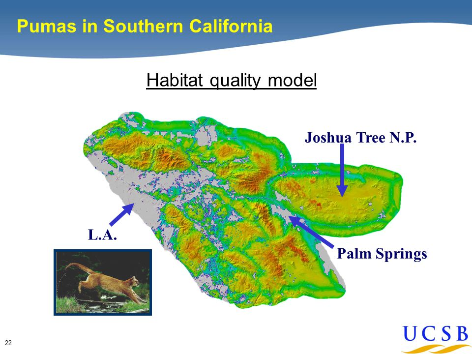 22 Pumas in Southern California Joshua Tree N.P. L.A. Palm Springs Habitat quality model