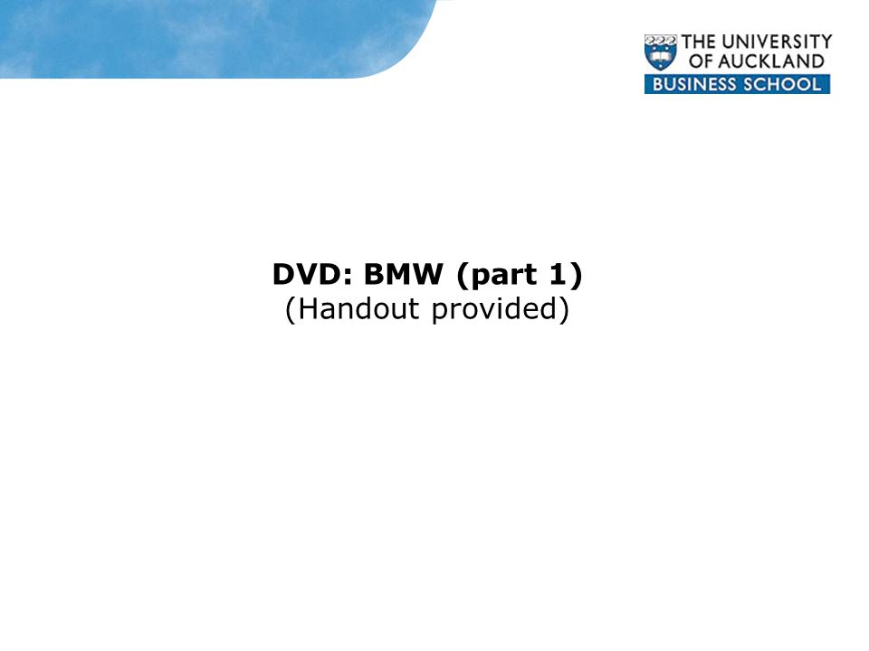 DVD: BMW (part 1) (Handout provided)