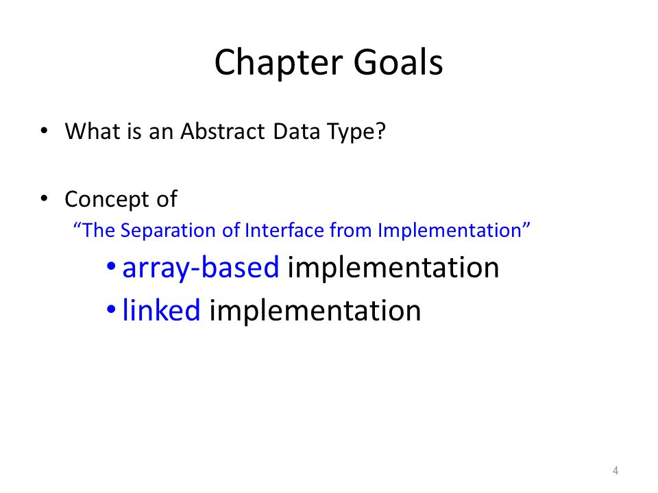 More Chapter Goals Some Specific Common Abstract Data Types arrays and lists stacks and queues binary trees and binary search trees Graphs Common Algorithms that Operate on these ADT's Tree Searches Traveling Salesman Problem, etc 5