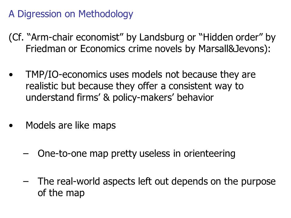 A Digression on Methodology (Cf.