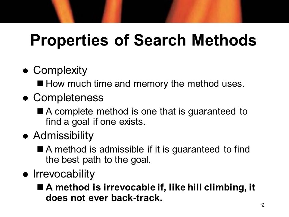 20 Hill Climbing l An informed, irrevocable search method.