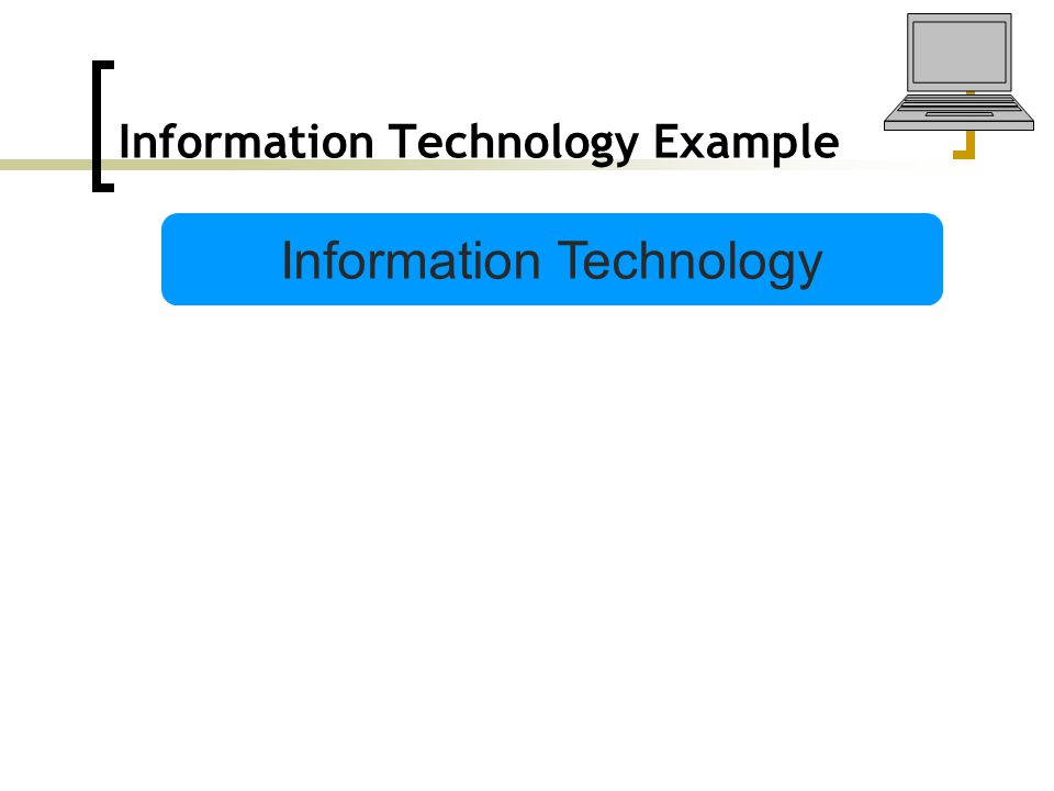 Information Technology Example Information Technology