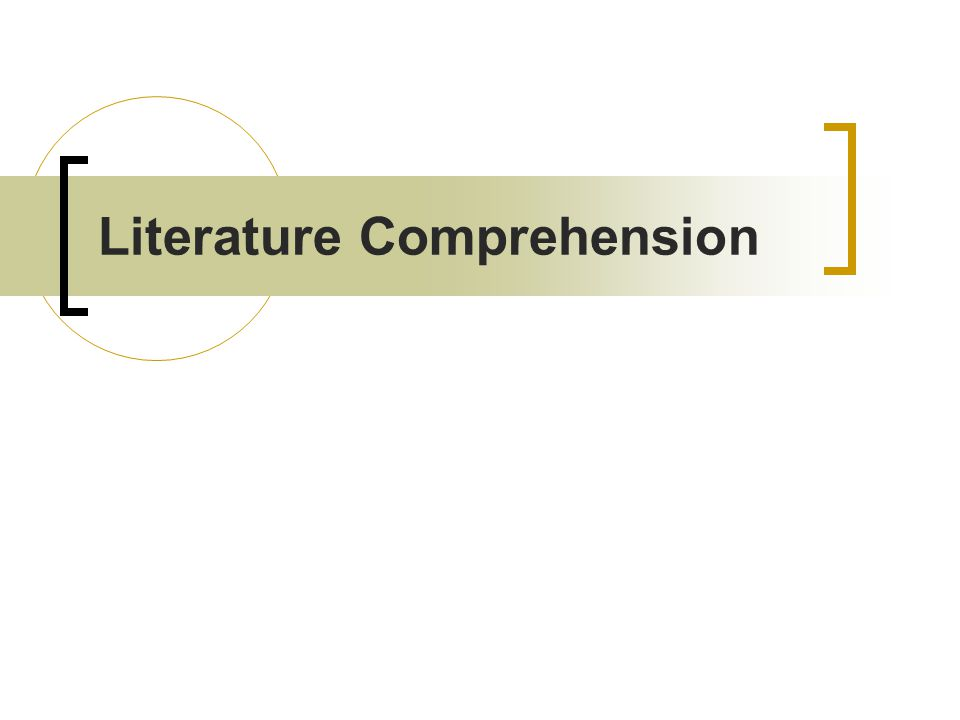 Literature Comprehension