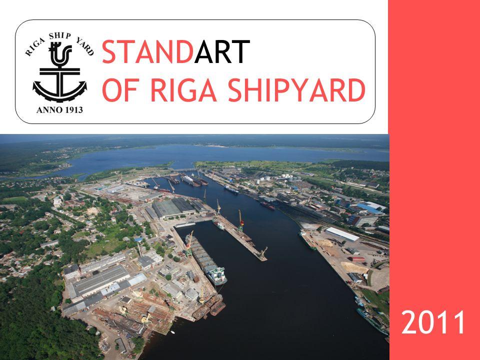 STANDART OF RIGA SHIPYARD 2011