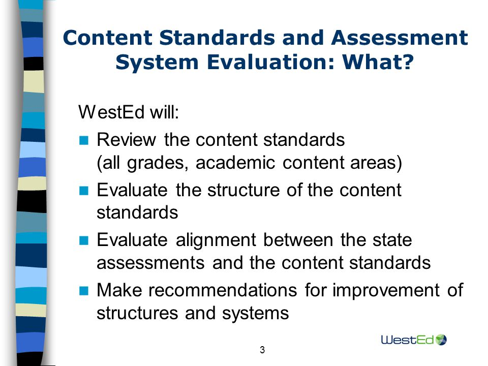 24 General Recommendations (continued) Embed definitions of key content terminology, if interpretations of terminology can be varied AND the intent of the state is to promote consistency Make sure the language clearly conveys expected skills and complexity Evaluate coherence and consistency of content emphases across grades