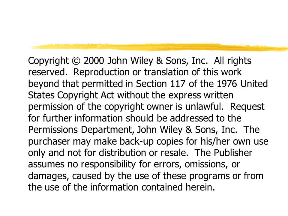 Copyright © 2000 John Wiley & Sons, Inc. All rights reserved.
