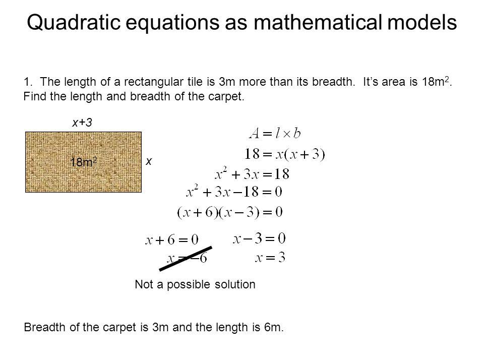 Quadratic equations as mathematical models 1.