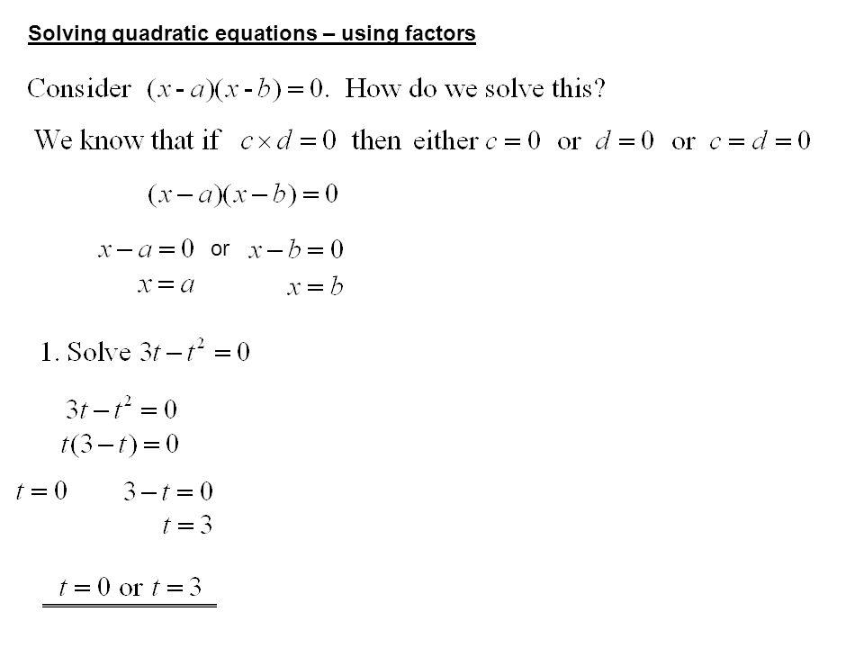 Solving quadratic equations – using factors or