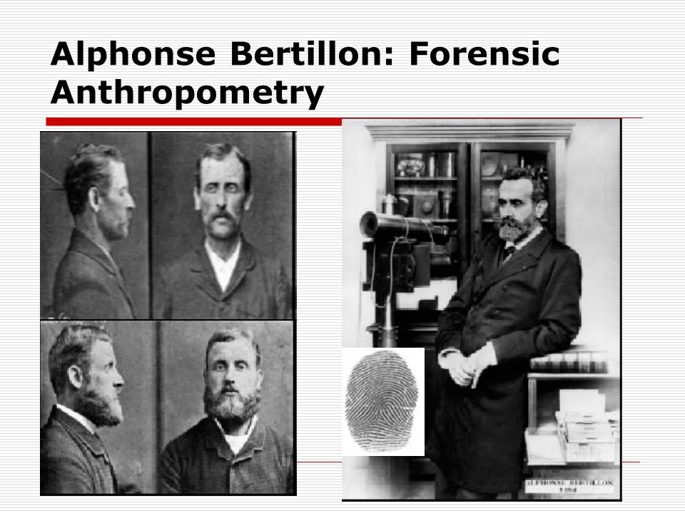 Alphonse Bertillon: Forensic Anthropometry