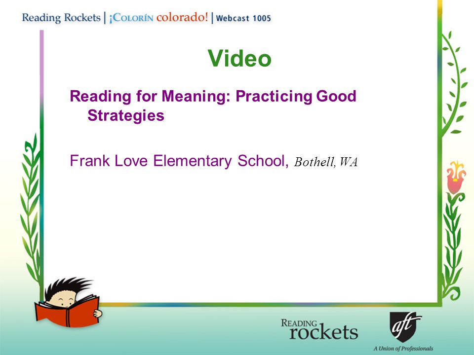 Reading for Meaning: Practicing Good Strategies Frank Love Elementary School, Bothell, WA Video