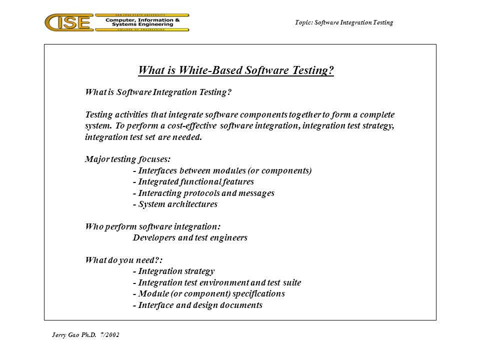 Topic: Software Integration Testing What is Software Integration Testing.