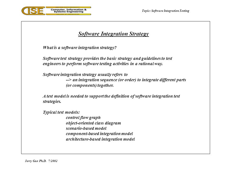 Topic: Software Integration Testing What is a software integration strategy.