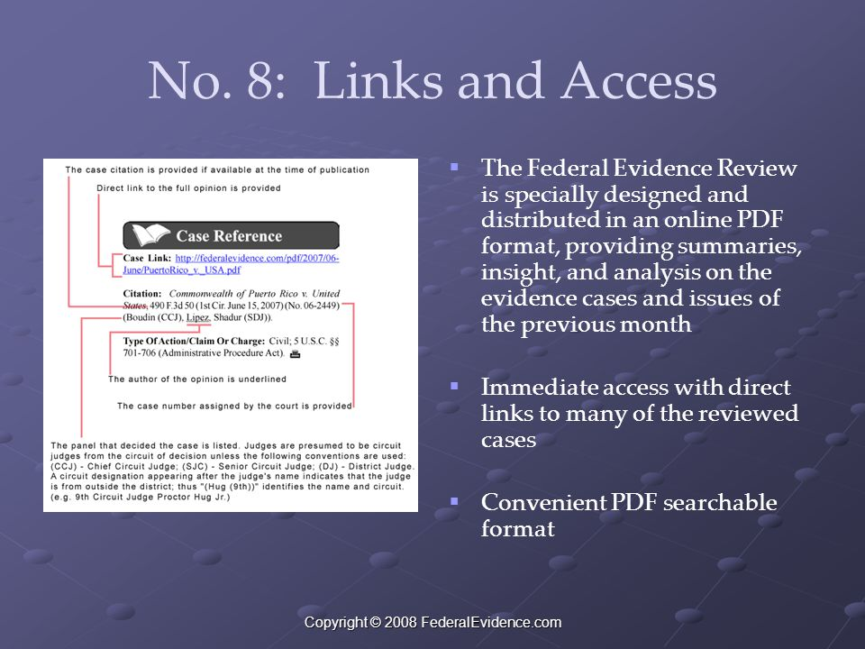 Copyright © 2008 FederalEvidence.com No. 8: Links and Access   The Federal Evidence Review is specially designed and distributed in an online PDF fo