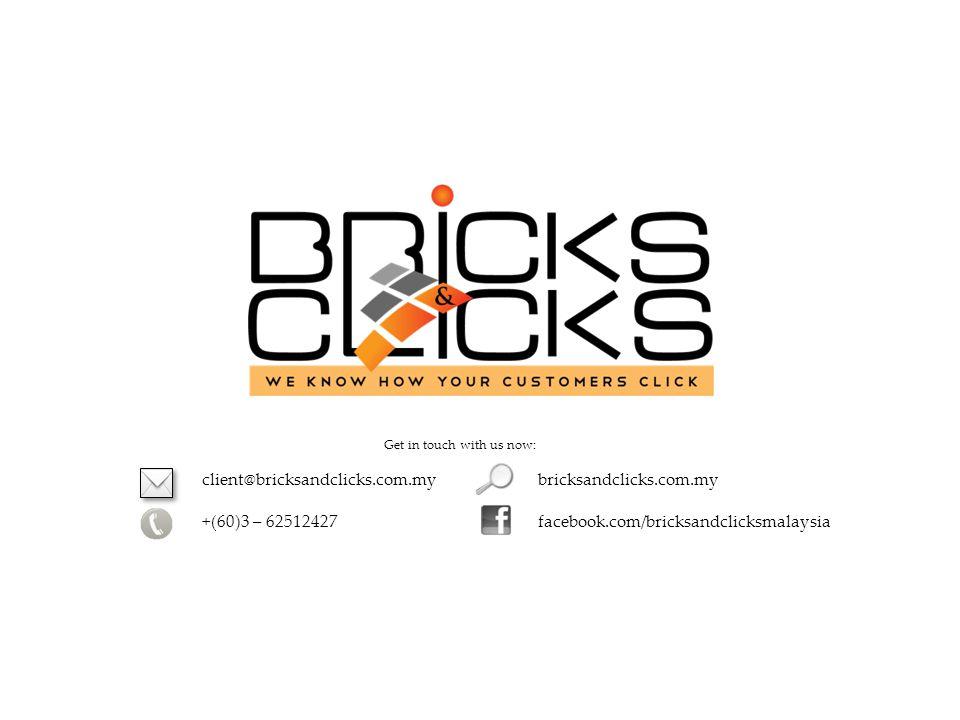 client@bricksandclicks.com.my +(60)3 – 62512427 bricksandclicks.com.my facebook.com/bricksandclicksmalaysia Get in touch with us now: